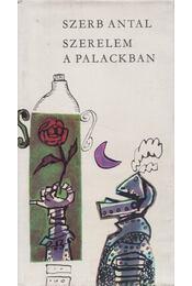 Szerelem a palackban - Szerb Antal - Régikönyvek