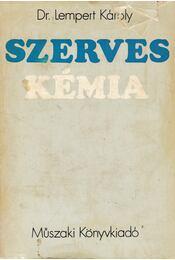 Szerves kémia - Dr. Lempert Károly - Régikönyvek