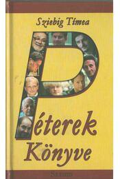 Péterek könyve - Sziebig Tímea - Régikönyvek