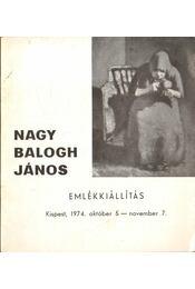 Nagy Balogh János emlékkiállítás - Szíj Béla - Régikönyvek