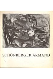 Schönberger Armand kiállítása - Szíj Béla - Régikönyvek