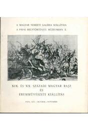 XIX. és XX. századi magyar rajz és éremművészet kiállítás - Szíj Béla - Régikönyvek