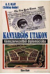 Kanyargós utakon - Sziklay Andor - Régikönyvek