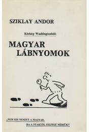 Magyar lábnyomok (dedikált) - Sziklay Andor - Régikönyvek