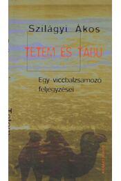 Tetem és tabu (dedikált) - Szilágyi Ákos - Régikönyvek
