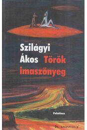 Török imaszőnyeg - Szilágyi Ákos - Régikönyvek
