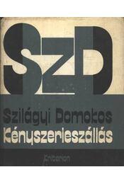 Kényszerleszállás - Szilágyi Domokos - Régikönyvek