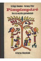 Pimpimpáré - Szilágyi Domokos, Vermesy Péter - Régikönyvek