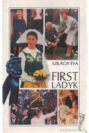 First Ladyk - Szilágyi Éva - Régikönyvek