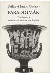 Paradigmák - Szilágyi János György - Régikönyvek
