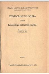 Szimbolikus logika I-III. (egy kötetben) - Ruzsa Imre - Régikönyvek