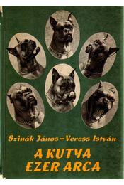 A kutya ezer arca - Szinák János, Veress István - Régikönyvek