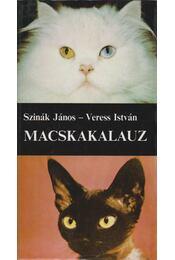 Macskakalauz - Szinák János, Veress István - Régikönyvek