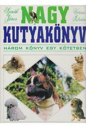 Nagy kutyakönyv - Szinák János, Veress István - Régikönyvek
