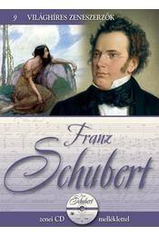 Franz Schubert - Szirányi János - Régikönyvek
