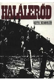Halálerőd - Szita Szabolcs - Régikönyvek