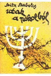 Utak a pokolból (Dedikált) - Szita Szabolcs - Régikönyvek
