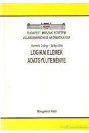 Logikai elemek adatgyűjteménye - Szittya Ottó, Hunwald György - Régikönyvek