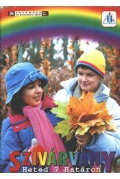 Szivárvány 2004. november VIII. évfolyam 3. szám - Régikönyvek