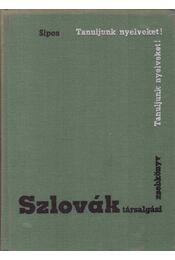 Szlovák társalgási zsebkönyv - Sipos István - Régikönyvek