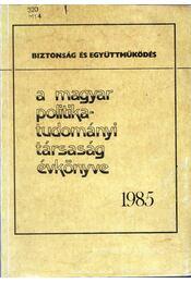 A Magyar politikatudományi Társaság évkönyve 1985 - Szoboszlai György - Régikönyvek