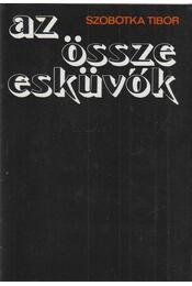 Az összeesküvők - Szobotka Tibor - Régikönyvek