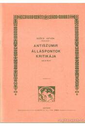 Antiszumir álláspontok kritikája - Szőcs István - Régikönyvek