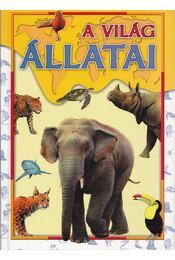 A világ állatai - Szőke Csaba - Régikönyvek