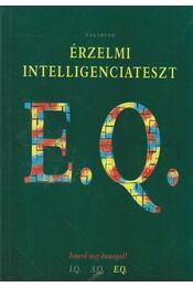E. Q. - Érzelmi intelligenciateszt - Szöllősi Péter (szerk.) - Régikönyvek