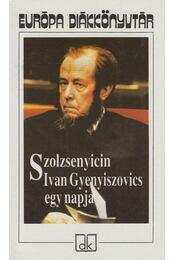 Ivan Gyenyiszovics egy napja - Szolzsenyicin, Alekszandr - Régikönyvek