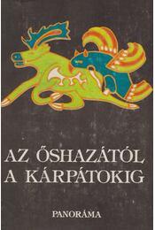 Az őshazától a Kárpátokig - Szombathy Viktor - Régikönyvek