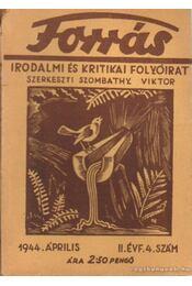 Forrás 1944. április II. évfolyam 4. szám - Szombathy Viktor - Régikönyvek