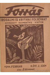 Forrás 1944. február II. évfolyam 2. szám - Szombathy Viktor - Régikönyvek