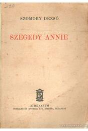 Szegedy Annie - Szomory Dezső - Régikönyvek