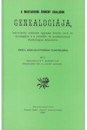 A magyarhoni örmény családok genealogiája (reprint) - Szongott Kristóf - Régikönyvek