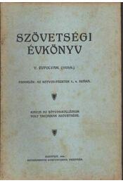 Szövetségi Évkönyv V. évf. (1925/6.) - Régikönyvek