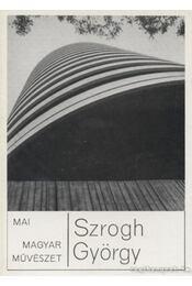 Szrogh György - Turjányi Papp Melinda - Régikönyvek