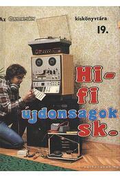 Hi-Fi újdonságok sk. - Szűcs József - Régikönyvek