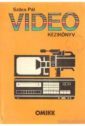Video kézikönyv - Szűcs Pál - Régikönyvek