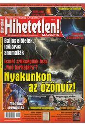 Hihetetlen! magazin 2014. szeptember - Szűcs Róbert - Régikönyvek
