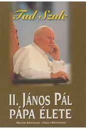 II. János Pál pápa élete - Szulc, Fad - Régikönyvek