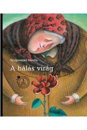 A hálás virág - SZULYOVSZKY SAROLTA - Régikönyvek
