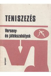 Teniszezés - Szüts László, Gorodi László, Milassin Miklós, Pál Antal, Polgári József, Saroveczki Gyula - Régikönyvek