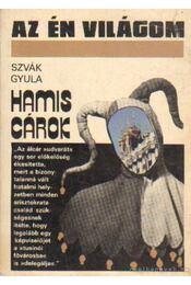 Hamis cárok - Szvák Gyula - Régikönyvek