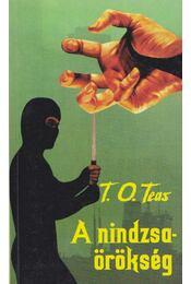 A nindzsaörökség - T. O. Teas - Régikönyvek