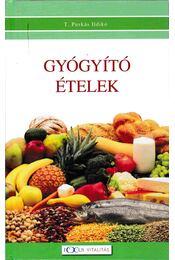 Gyógyító ételek - T. Puskás Ildikó - Régikönyvek
