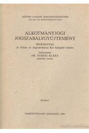 Államjogi jogszabálygyűjtemény - Takács Imre - Régikönyvek