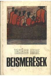 Beismerések - Takács Imre - Régikönyvek