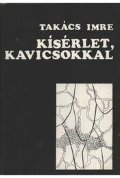 Kísérlet, kavicsokkal - Takács Imre - Régikönyvek