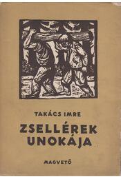 Zsellérek unokája - Takács Imre - Régikönyvek